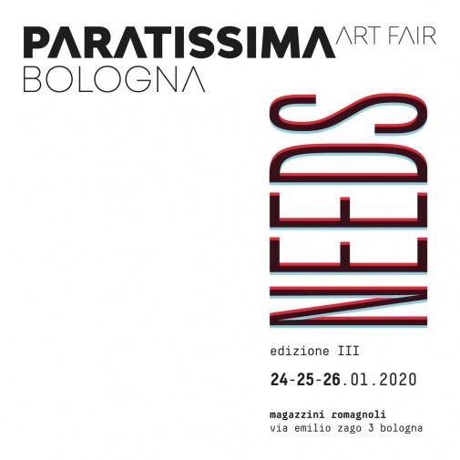 Needs - Paratissima, Bologna 2020